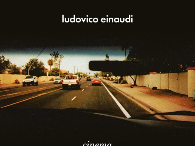 Ludovico Einaudi: il 4 giugno esce Cinema