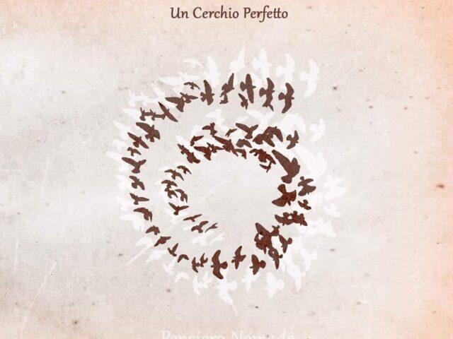 Filibusta Records pubblica Un Cerchio Perfetto, il nuovo album di Pensiero Nomade alias Salvo Lazzara