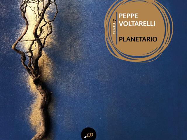 Planetario il nuovo cd-book di Peppe Voltarelli: la Squilibri lo pubblica il 7 Maggio
