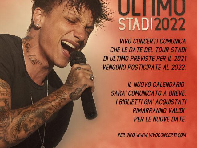 Il tour negli stadi di Ultimo (prodotto da Vivo Concerti) viene spostato all'estate 2022