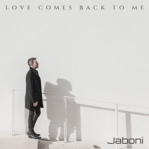 Love comes back to me, il primo intenso singolo di Jaboni