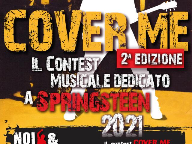 Per il contest Cover Me (organizza Noi & Springsteen) le iscrizioni scadono il 31 Maggio 2021
