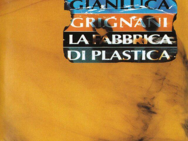 La Fabbrica di Plastica (album storico di Gianluca Grignani) per la prima volta in vinile!