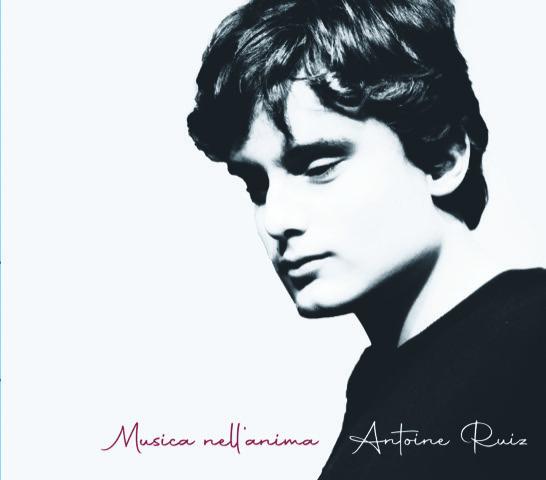 Musica nell'anima, esce il primo disco di Antoine Ruiz per la Esordisco