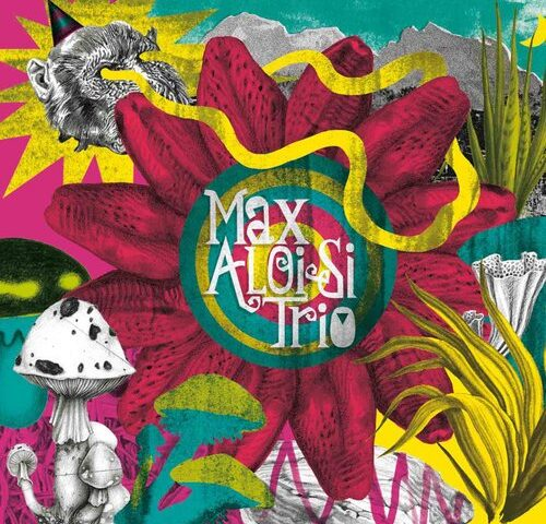 Max Aloisi Trio – Omonimo (Vina Rec.)