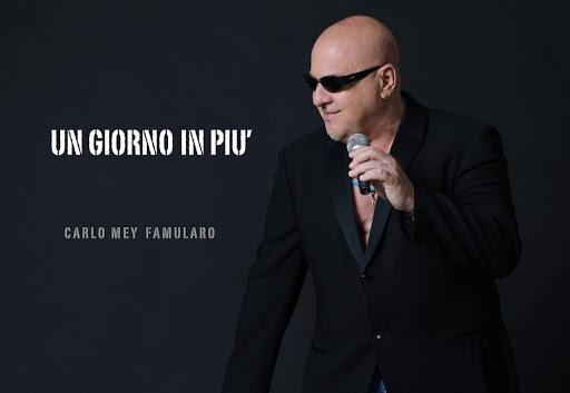 Un Giorno In Più, il nuovo brano del cantautore napoletano Carlo Mey Famularo