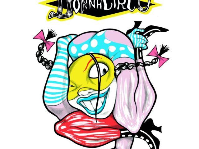 Donnacirco (primo disco femminista, edito nel 1974) viene riproposto oggi da 12 cantanti