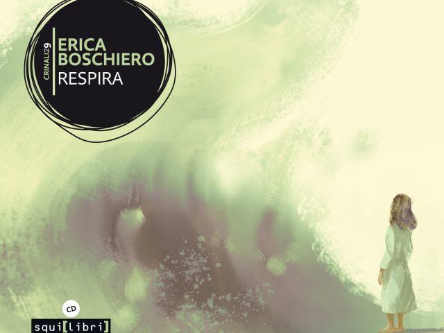 Respira di Erica Boschiero, Il nuovo album della cantautrice veneta