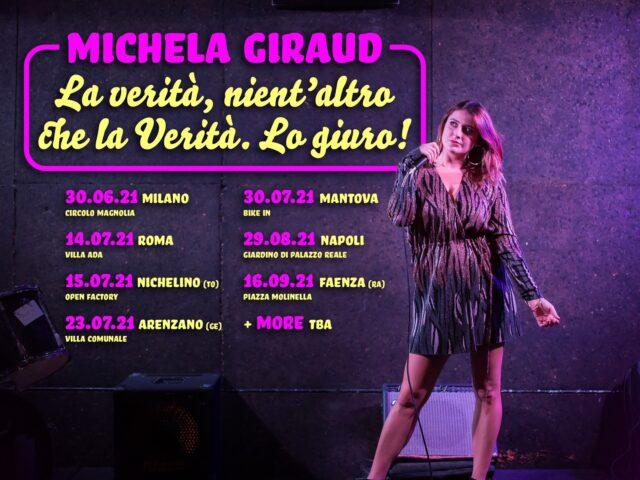 Michela Giraud in tour con La Verità, Nient'Altro Che La Verità..Lo Giuro!