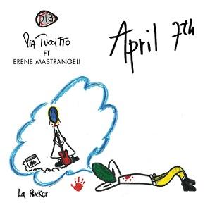 Pia Tuccitto feat. Erene Mastrangeli per il singolo April 7th