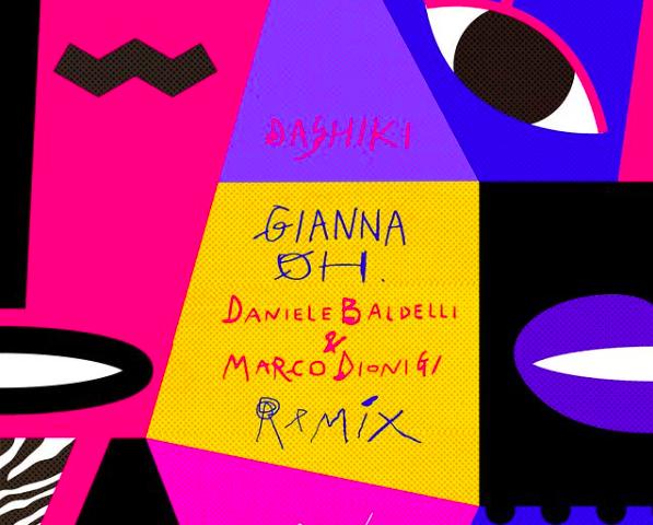 """Dashiki e Dada'- fuori venerdì 30 Luglio """"Gianna Oh"""" , remix version di Daniele Baldelli e Marco Dionigi"""