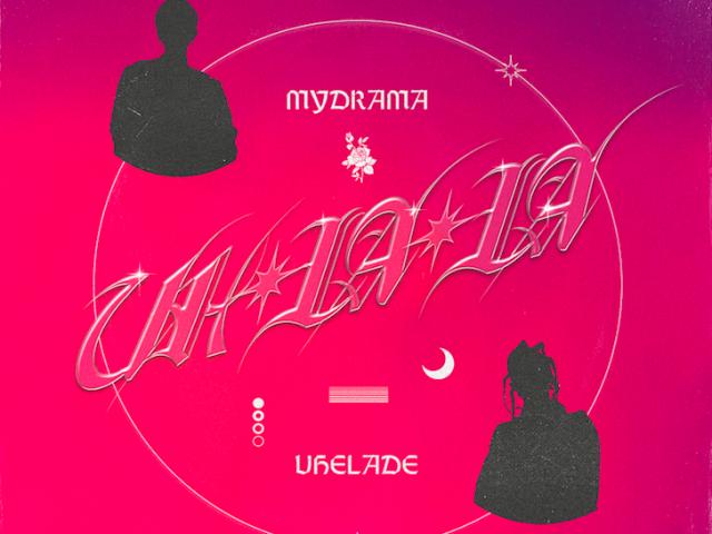 MyDrama pubblica oggi Uh La La, dopo il successo di Le Luci feat. Dani Faiv