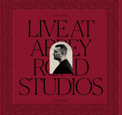 Love Goes: Live At Abbey Road Studios di Sam Smith