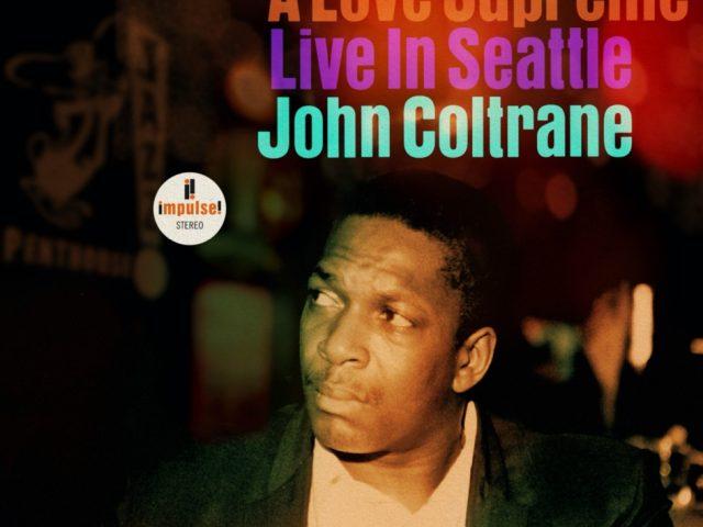 L'8 Ottobre esce A Love Supreme: Live in Seattle, con John Coltrane