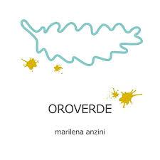 Marilena Anzini – Oroverde (cd 2021) un collante, forestale e celeste