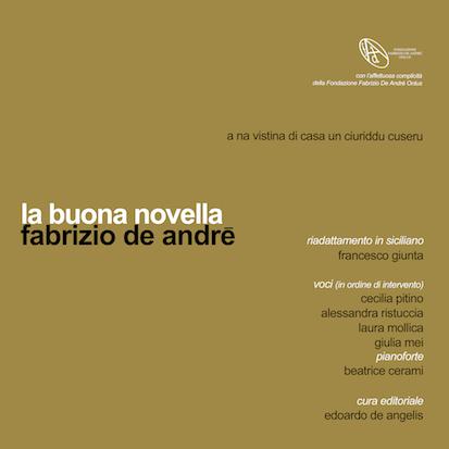 Venerdì 8 Ottobre l'album Fabrizio De Andrè – La Buona Novella in dialetto siciliano sarà presentato a Officina Pasolini di Roma