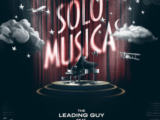 Venerdì 17 Settembre esce Solo Musica, il nuovo singolo del cantautore The Leading Guy con Vinicio Capossela