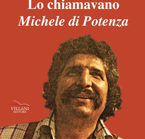 Walter De Stradis – Lo chiamavano Michele Di Potenza (Villani Editore)
