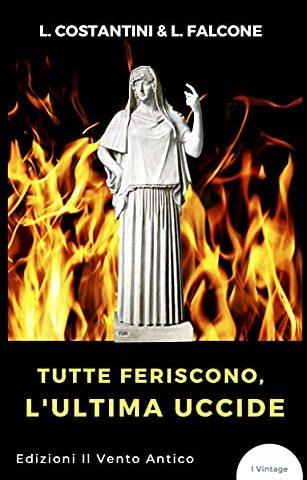 Tutte Feriscono, L'Ultima Uccide: il libro presentato Venerdì 22 Ottobre a Roma